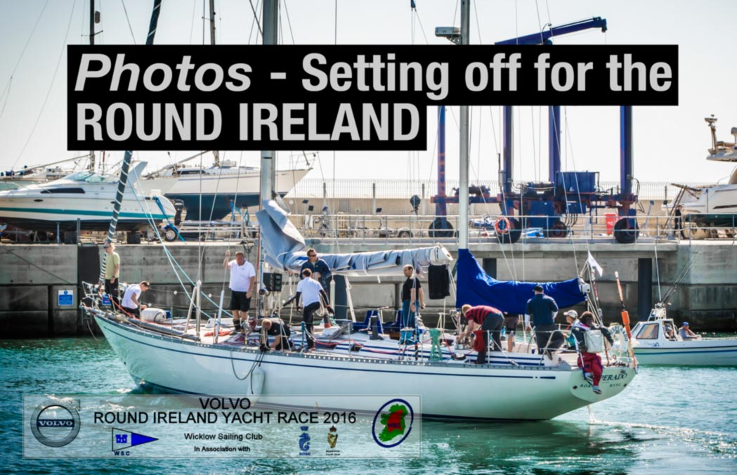 Round Ireland Race Photos Greystones Harbour Marina